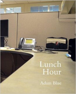 Adam Blue Lunch Hour Book Cover Work Life Balance Collage Office Supplies