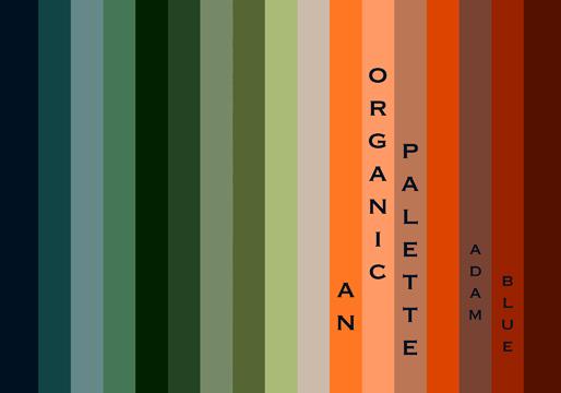 An Organic Palette - Adam Blue