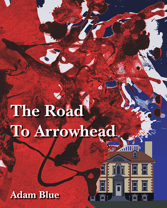Blue_Road to Arrowhead_Cover_Web