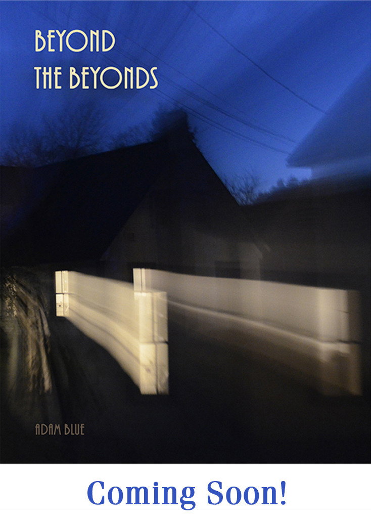 Adam Blue Beyond the Beyonds Cover Illustration Memoir Creative Nonfiction Ghost Story