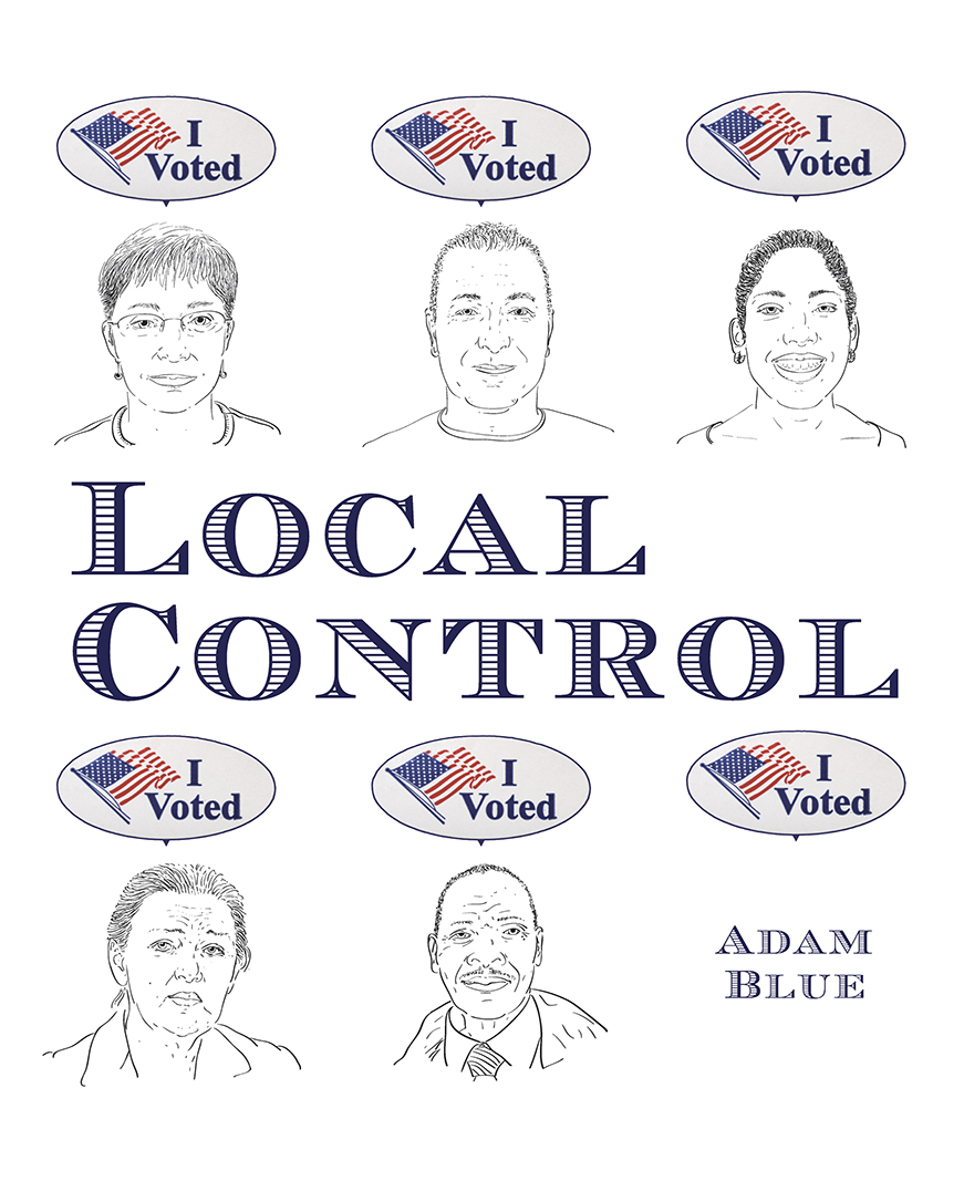 Adam Blue Local Control Book Cover Politics Rural America 2016 Election Trump Clinton