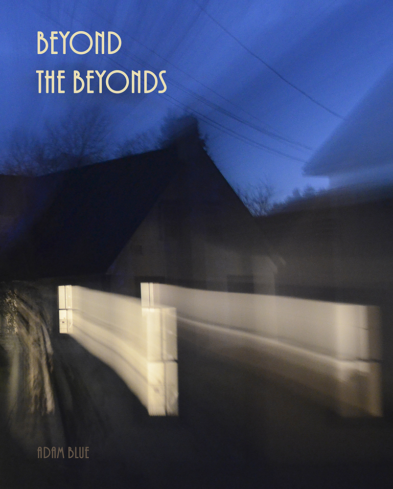Adam Blue Beyond the Beyonds Book Cover