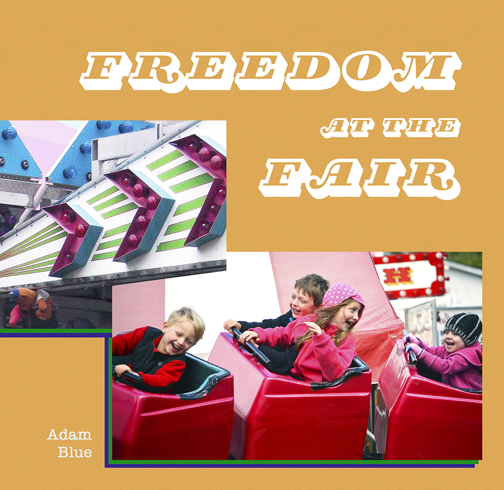 Adam Blue Freedom at the Fair Book